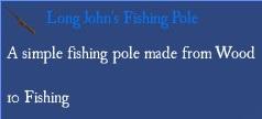 Long john fishing pole