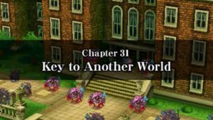 Chapter 31 - Key to Another World