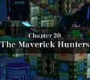 Chapter 20: The Maverick Hunters