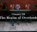 Chapter 28: The Realm of Overlords