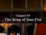 Chapter 10: The King of Iron Fist