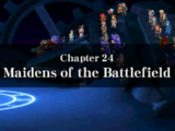 Chapter 24: Maidens of the Battlefield