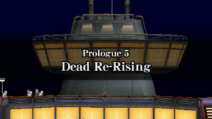 Prologue 5 - Dead Re-Rising