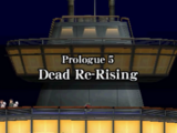 Prologue 5: Dead Re-Rising