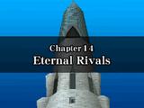 Chapter 14: Eternal Rivals