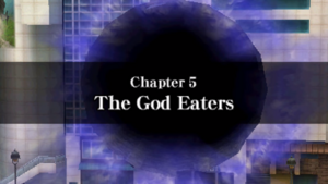 Chapter 5 - The God Eaters