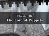 Chapter 38: The Lord of Puppets