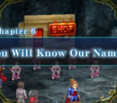 Chapter 6: You Will Know Our Names