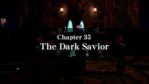 Chapter 35 - The Dark Savior