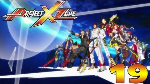Project X Zone - English Walkthrough Part 19 Chapter 11 Across Infinite Time 1 2 HD
