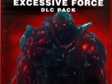 Excessive Force Pack