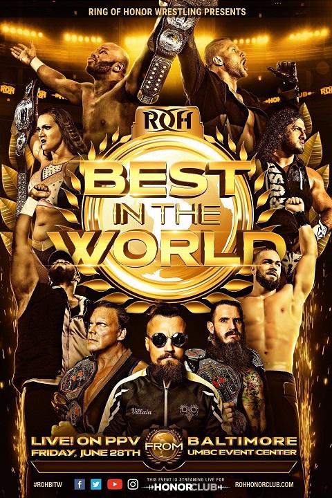 ROH Best In The World 2019 | Pro Wrestling | FANDOM powered by Wikia