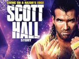 Living on a Razor's Edge: The Scott Hall Story