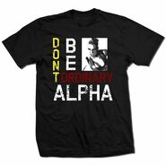 Alpha Female Don't Be Ordinary Shirt