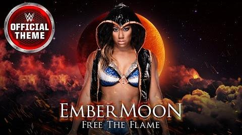 Ember Moon - Free The Flame (Entrance Theme) feat. Lesley Roy