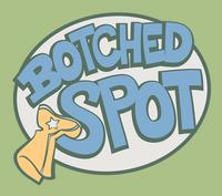 Botched Spot