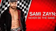 Sami Zayn Never Be The Same