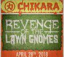 CHIKARA Revenge Of The Lawn Gnomes