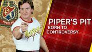 Piper's Pit Born To Controversy