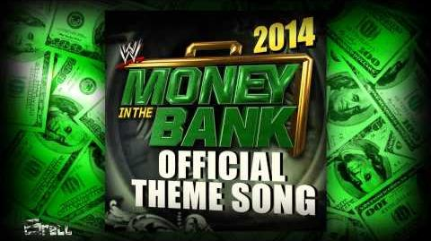 """WWE Money In The Bank 2014 Official Theme Song ► """"Money In The Bank"""" by Jim Johnston"""