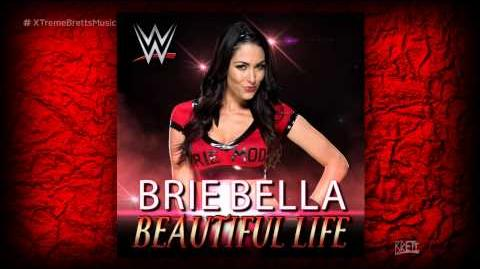 """WWE """"Beautiful Life"""" iTunes Release by CFO$ ► Brie Bella NEW Theme Song"""