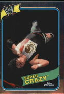 2008 WWE Heritage III Chrome Trading Cards Super Crazy 14