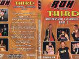 ROH Third Anniversary Celebration: Part 2
