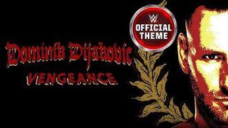 Dominik Dijakovic - Vengeance (Entrance Theme)