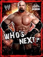 WWE Champions Poster - 016 GoldbergWhosNext