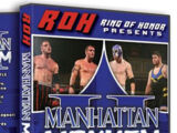 ROH Manhattan Mayhem II