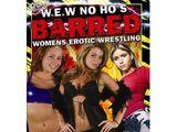 WEW No Ho's Barred