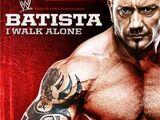 Batista: I Walk Alone (DVD)