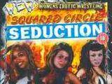 WEW Squared Circle Seduction