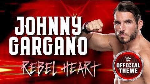 Johnny Gargano - Rebel Heart (Entrance Theme)