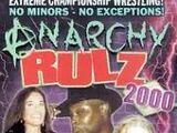 Anarchy Rulz 2000