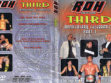 ROH Third Anniversary Celebration: Part 3
