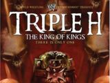 Triple H: King of Kings – There Is Only One