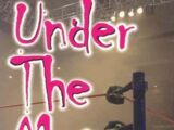 Under the Mat: Inside Wrestling's Greatest Family