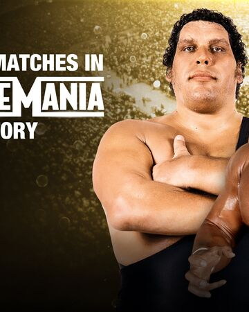 Watch WWE Biggest Matches In WrestleMania History