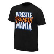 WrestleMania 33 Wrestle Freakin' Mania T-Shirt