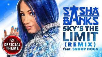 Sasha Banks - Sky's the Limit (Remix) Entrance Theme feat. Snoop Dogg