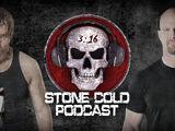 Stone Cold Podcast: Dean Ambrose