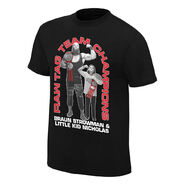 Braun Strowman & Little Kid Nicholas Tag Team Champions T-Shirt