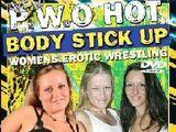 WEW PWO's Hot Body Stick Up