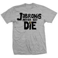 Adam Pearce Jabronies Never Say Die Shirt