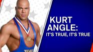 Kurt Angle It's True, It's True