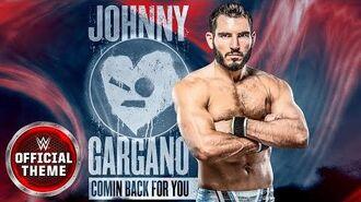 Johnny Gargano - Comin Back For You (Entrance Theme)