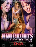 Knockouts The Ladies of TNA Wrestling, Vol. 1