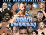 Impact One Night Only: March Breakdown