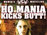 WEW Ho Mania Kicks Butt